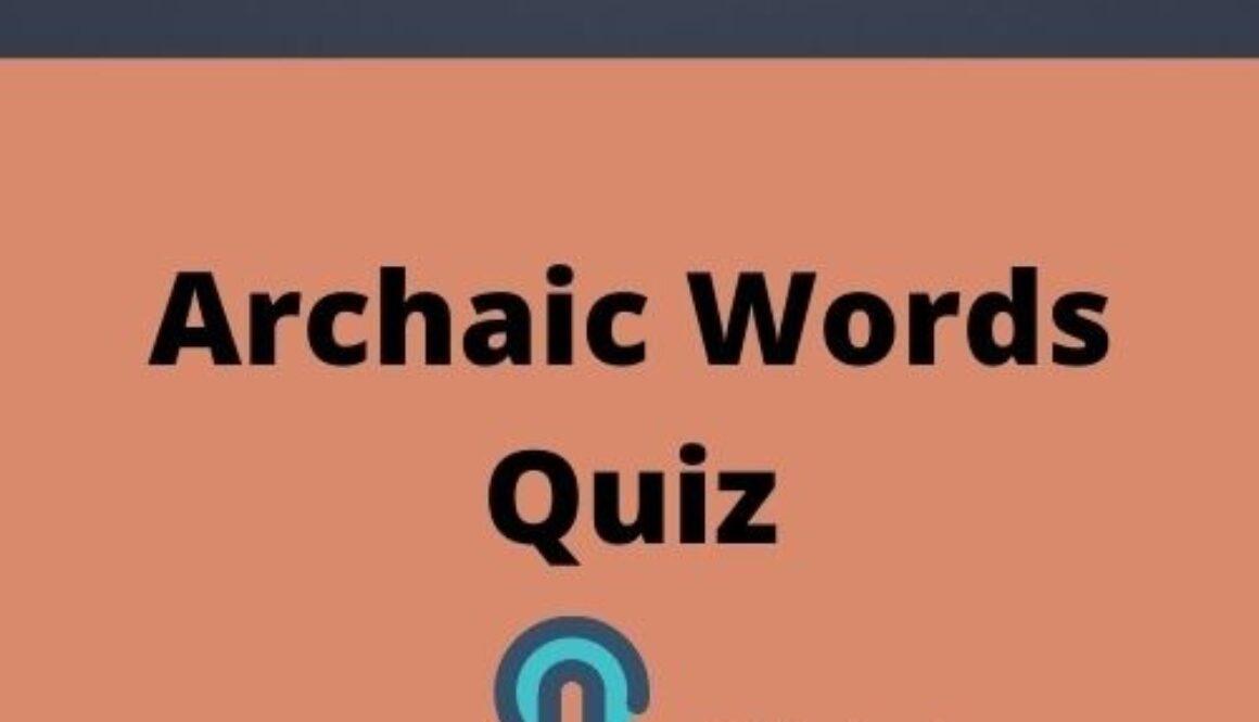 Archaic Words Quiz
