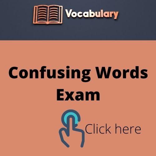 Confusing Words Quiz Exam