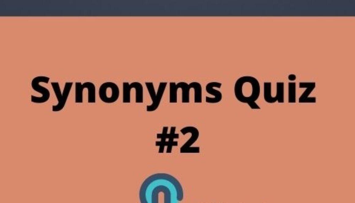 Synonyms Quiz 1 (1)